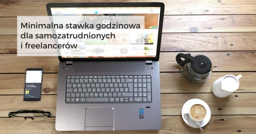 Minimalna stawka godzinowa dla samozatrudnionych i freelancerów
