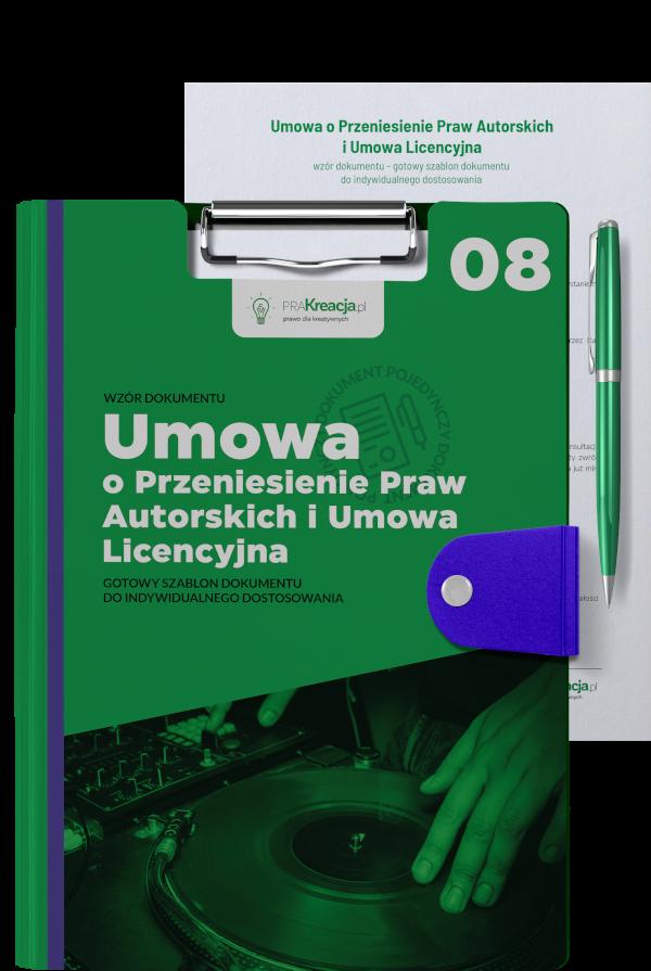 Umowa o przeniesienie autorskich praw majątkowych i umowa licencyjna
