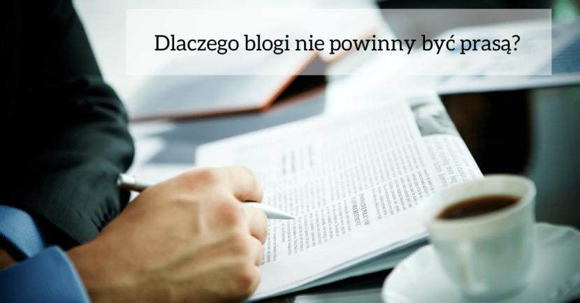 Dlaczego blogi nie powinny być prasą?