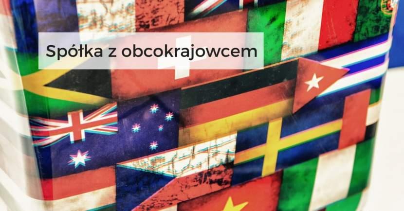 Spółka z obcokrajowcem